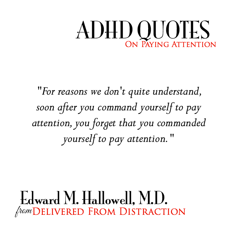 adhd quote about paying attention