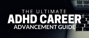 adhd career advancement guide