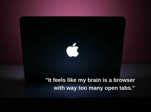 adhd feels like a browser with too many tabs open