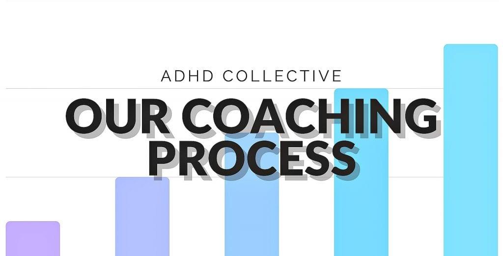adhd coaching process